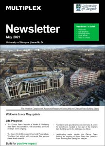 Multiplex University of Glasgow Campus Development - May 2021 Newsletter